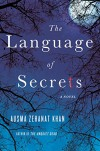 The Language of Secrets (Rachel Getty and Esa Khattak Novels) - Ausma Zehanat Khan