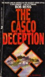 The Casco Deception - Bob Reiss