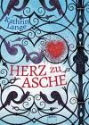 Herz zu Asche - Kathrin Lange