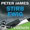 Stirb ewig. Der erste Fall für Roy Grace (Roy-Grace-Reihe 1) - Audible GmbH, Hans Jürgen Stockerl, Peter James