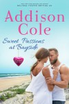 Sweet Passions at Bayside - Addison Cole