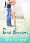 Deal Breakers (Dealing With Love Book 1) - Laura Lee Hope