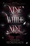 Nine While Nine - Stasia Morineaux