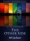 The Other Side - M.A. Jackson