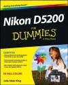 Nikon D5200 For Dummies (For Dummies (Sports & Hobbies)) - Julie Adair King
