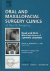Head and Neck Manifestations of Systemic Disorders, An Issue of Oral and Maxillofacial Surgery Clinics, Vol. 20 - Sidney Bourgeois Jr., Sidney Bourgeois