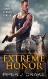 Extreme Honor - Piper J. Drake