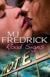 Road Signs - M.J. Fredrick