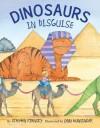 Dinosaurs in Disguise - Stephen Krensky, Lynn M. Munsinger