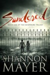 Sundered - Shannon Mayer