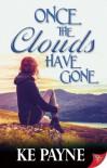 Once The Clouds Have Gone - KE Payne