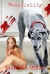 Beastiality - Shameek Speight