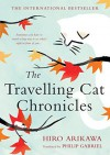 The Traveling Cat Chronicles  - Hiro Arikawa