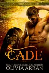 Heartsridge Shifters: Cade (South-One Bears Book 2) - Olivia Arran