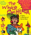 The Whole Enchilada: A Spicy Collection of Sylvia's Best - Nicole Hollander