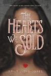 The Hearts We Sold - Emily Lloyd-Jones