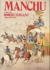 Manchu First edition by Elegant, Robert S. published by Mcgraw-Hill Hardcover - N/A- -N/A-
