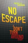 No Escape - Michelle Gagnon