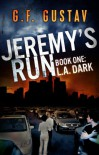 L.A. Dark (Jeremy's Run) - G.F. Gustav
