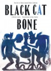 Black Cat Bone - J. Patrick Lewis, Gary Kelley