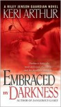 Embraced by Darkness (Riley Jenson Guardian Series #5) -