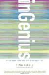 inGenius: A Crash Course on Creativity - Tina Seelig