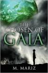 The Chosen of Gaia - M. Mariz