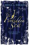 The Forbidden Sea - Sheila A. Nielson