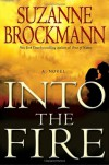 Into the Fire - Suzanne Brockmann