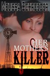 Her Mother's Killer - Melissa Schroeder