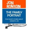 The Family Portrait: Four Short Stories about Domestic Life - Jon Ronson