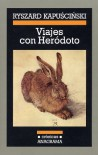 Viajes Con Herodoto - Ryszard Kapuściński
