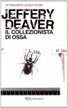 Il collezionista di ossa (Brossura) - Jeffery Deaver, Stefano Massaron