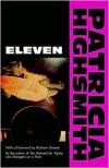 Eleven - Patricia Highsmith