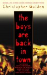 The Boys Are Back in Town - Christopher Golden