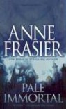 Pale Immortal - Anne Frasier, Theresa Weir