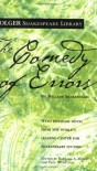 The Comedy of Errors - Paul Werstine, Barbara A. Mowat, William Shakespeare