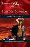 Lone Star Surrender - Lisa Renee Jones