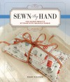 Sewn by Hand: Two Dozen Projects Stitched with Needle & Thread - Susan Wasinger