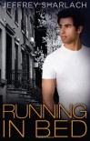 Running in Bed - Jeffrey Sharlach