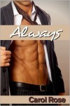 Always - Carol Rose