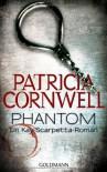 Phantom - Franziska Pigulla, Patricia Cornwell