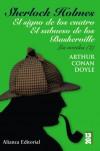 Sherlock Holmes: El signo de los cuatro / El sabueso de los Baskerville: Las novelas, 2 (Novelas Sherlock Holmes, #2) -  Arthur Conan Doyle