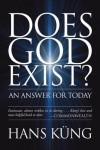 Does God Exist? An Answer for Today - Hans Küng, Edward Quinn