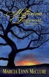 Highwayman of Tanglewood - Marcia Lynn Mcclure
