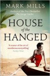 House of the Hanged - Mark Mills
