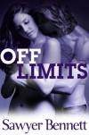 Off Limits - Sawyer Bennett