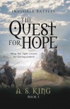 The Quest for Hope - A.S. King