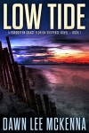 Low Tide (The Forgotten Coast Florida Suspense Series Book 1) - Dawn Lee McKenna