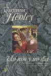 Un año y un dia - Virginia Henley